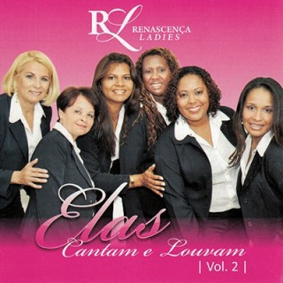 Elas Cantam -Vol.2 Renascença Ladies
