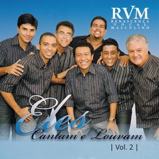 Eles Cantam - Vol.2 RVM Renascença Vocal Masculino