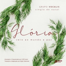 Glória - Single de Natal - Grupo Vocalis