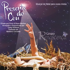Presente do Céu - Grupo Renascença